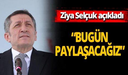 Ziya Selçuk duyurdu: