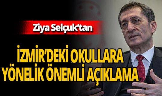 """Ziya Selçuk: """"İzmir'de okullarımızla ilgili Allah'a şükür bir sorun yaşamadık"""""""