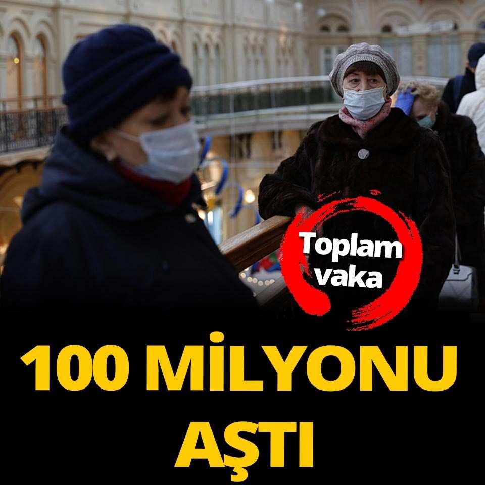 Koronavirüs vaka sayısı 100 milyonu geçti