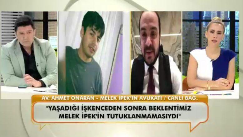 Melek İpek'in avukatı anlattı:
