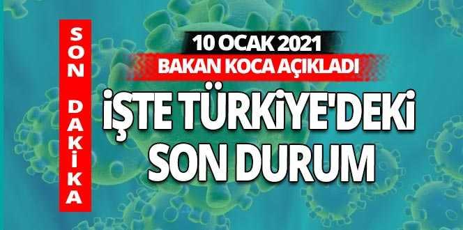 SON DAKİKA! 10 Ocak 2021 koronavirüs tablosu açıklandı