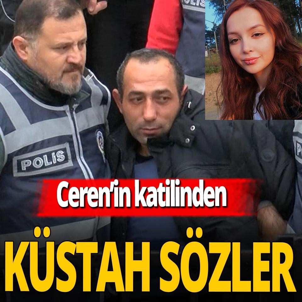Ceren Özdemir'in katilinden küstah sözler: Daha uzayacak mı mahkeme?