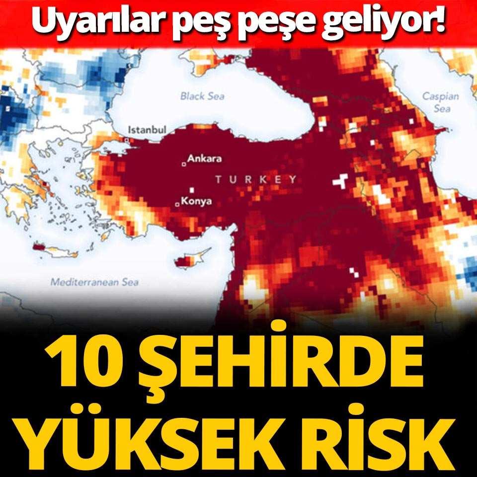 10 şehirde küresel yüksek risk