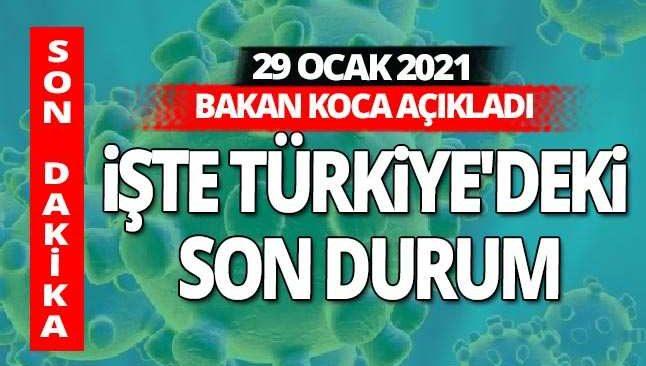 SON DAKİKA! 29 Ocak 2021 Cuma koronavirüs tablosu