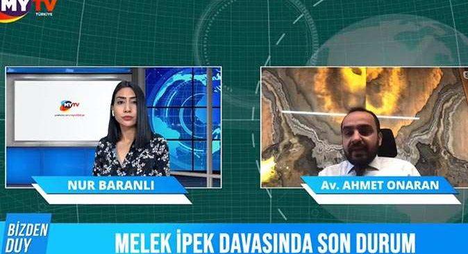 Avukat Ahmet Onaran: 'Melek İpek çocuklarına sarılıp uyumayı özledi'
