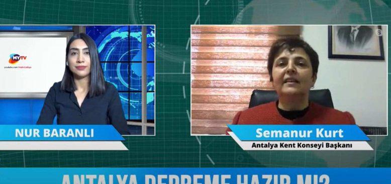 Bizden Duy 22 Şubat 2021 - Antalya depreme hazırlıklı mı? Antalya Kent Konseyi Başkanı Semanur Kurt