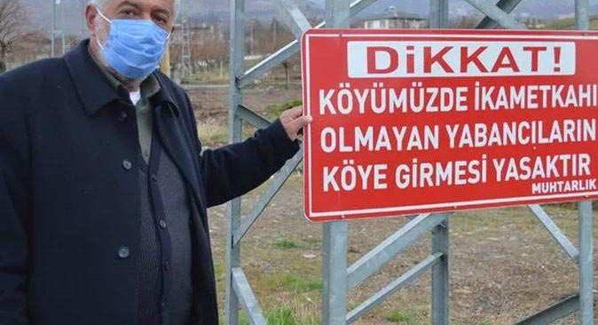 Koronavirüse karşı ilginç önlem: Muhtar köy girişine 'yabancılar giremez' tabelası astı, vaka görülmedi