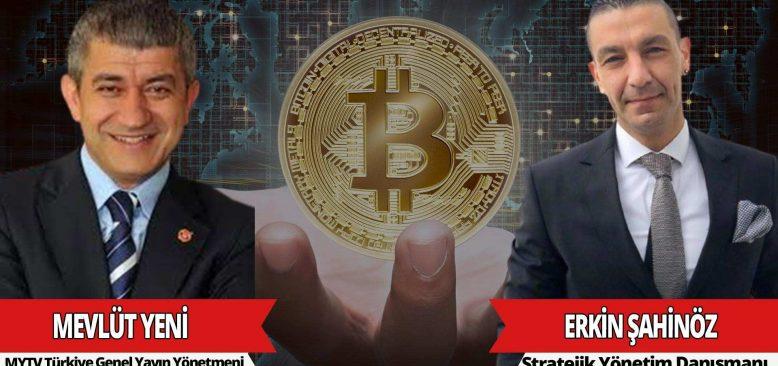 Yeni Bakış - Erkin Şahinöz Kripto Para çılgınlığı ve Bitcoin dünyasını Mevlüt Yeni'ye anlatıyor