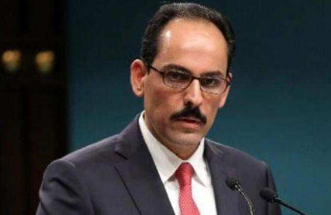 Cumhurbaşkanlığı Sözcüsü İbrahim Kalın: Herkesin zararınadır