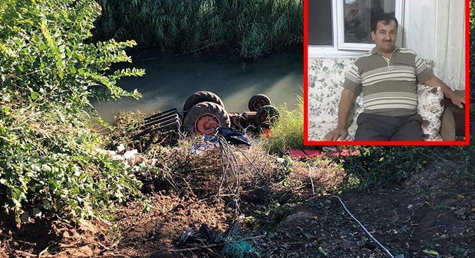 Antalya'da traktörü ile dereye uçan Hüseyin Elgün hayatını kaybetti
