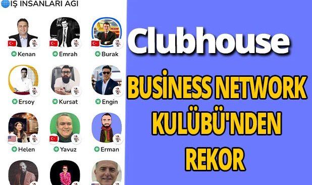 Business Network Kulübü'nden saat ve ziyaretçi rekoru