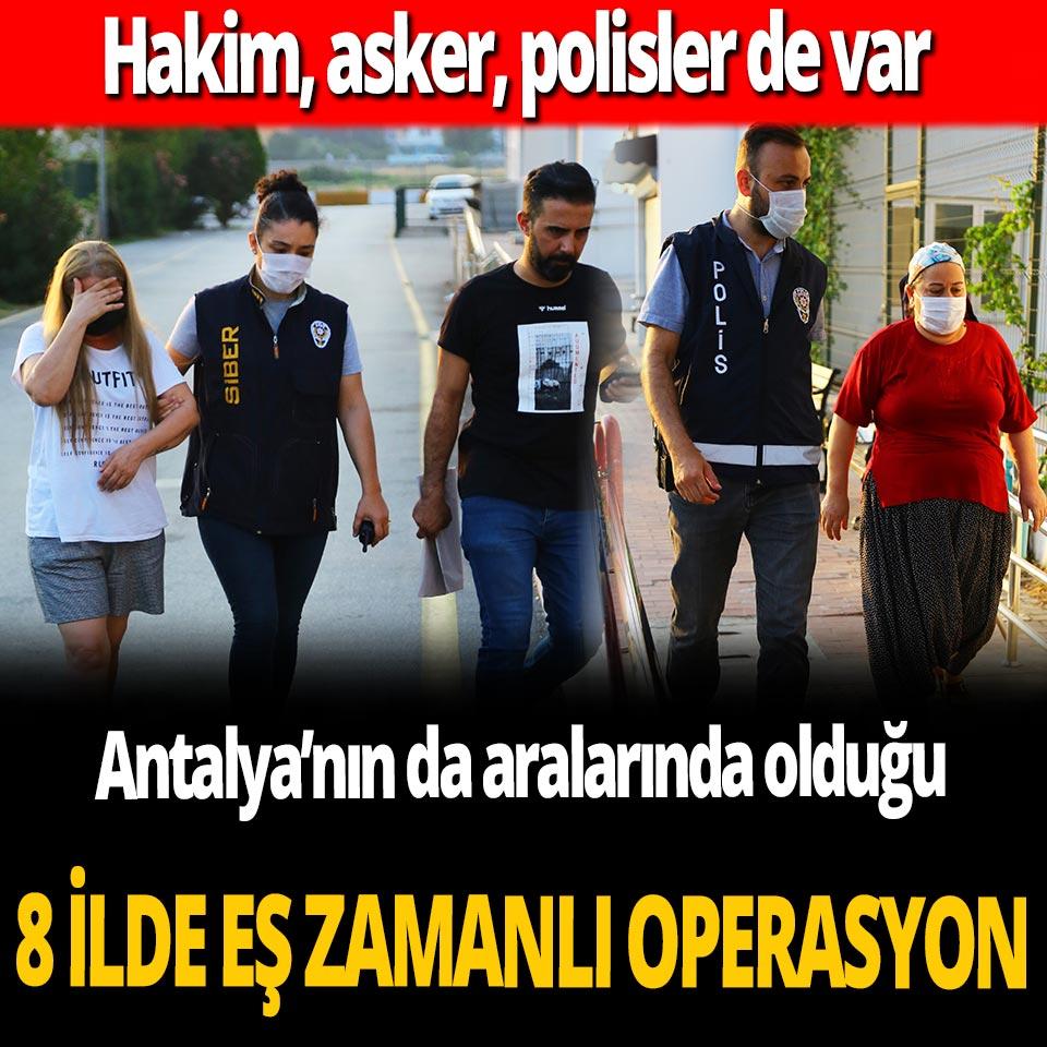 Adana merkezli 8 ilde operasyon! Çok sayıda gözaltı var