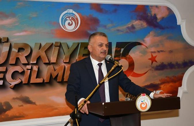 Antalya Valisi Ersin Yazıcı: Sizlerin sayesinde ülkemiz bugün yoluna devam ediyor