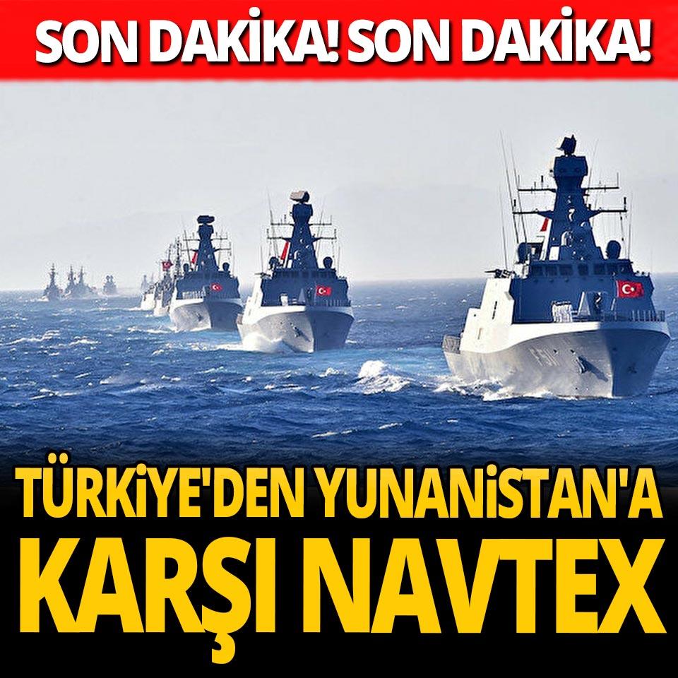 Son Dakika: Türkiye'den Yunanistan'a karşı Navtex
