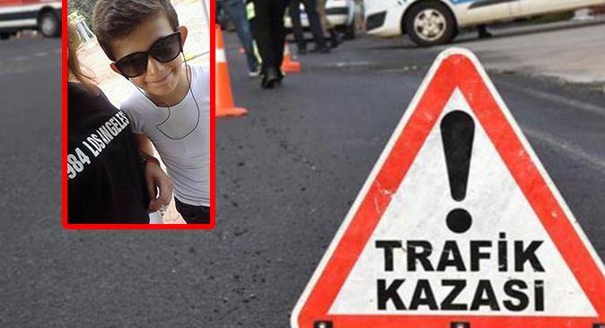 14 yaşındaki Cesur İstimihan kazada hayatını kaybetti